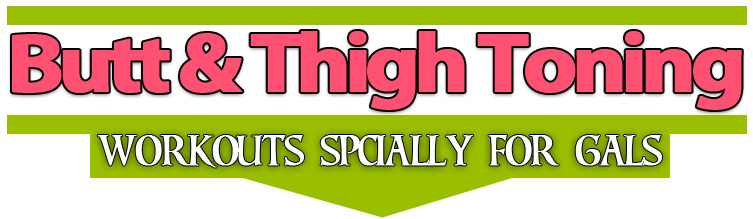 but-and-thigh-workout-for-girls